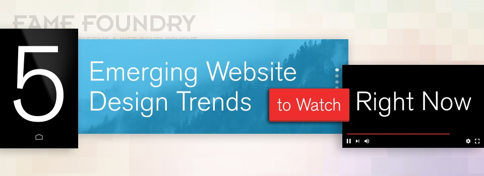 5 Emerging Website Design Trends to Watch Right Now
