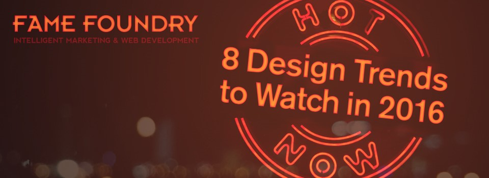 Hot Now 8 Design Trends to Watch in 2016