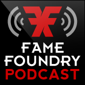 fame foundry podcast