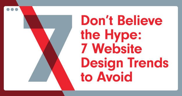 Don t believe the hype 7 website design trends to avoid - Decorating trends to avoid ...